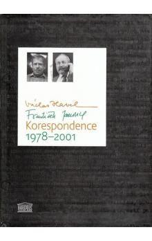 Václav Havel, František Janouch: Václav Havel František Janouch Korespondence 1978-2001 cena od 230 Kč