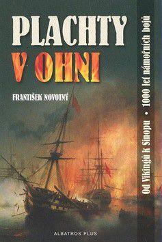 František Novotný: Plachty v ohni cena od 121 Kč