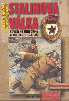 László Békési: Stalinova válka cena od 296 Kč