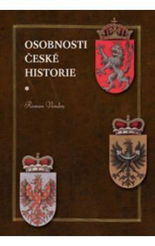 Roman Vondra: Osobnosti české historie cena od 377 Kč