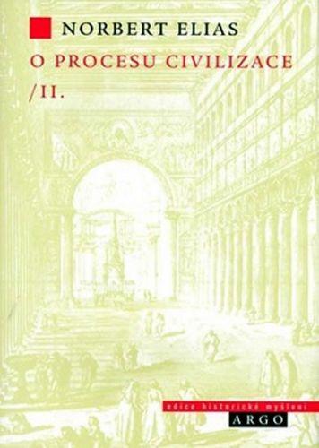 Norbert Elias: O procesu civilizace, 2. díl cena od 315 Kč