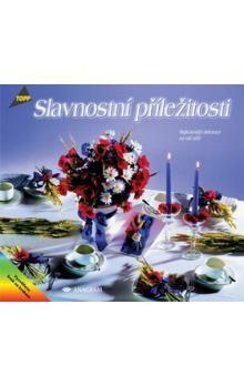 Slavnostní příležitosti Nejkrásnější dekorace na váš stůl cena od 143 Kč