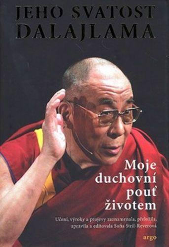 Jeho svatost Dalajlama XIV.: Moje duchovní pouť životem cena od 205 Kč