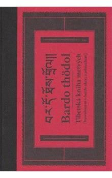 Bardo thödol Tibetská kniha mrtvých cena od 277 Kč