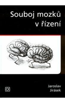 Jaroslav Antonín Jirásek: Souboj mozků v řízení cena od 211 Kč
