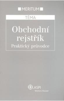 Kolektiv autorů: Obchodní rejstřík cena od 381 Kč