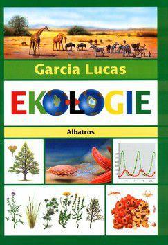 Garcia Angel Miguel Lucas: Ekologie cena od 100 Kč