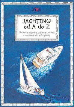 Jachting od A do Z cena od 301 Kč