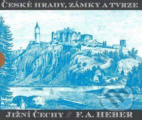 Franz Alexander Heber: České hrady, zámky a tvrze III. cena od 756 Kč