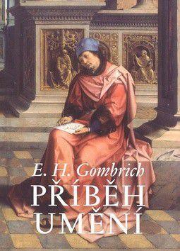 Ernst Hans Gombrich: Příběh umění cena od 1059 Kč