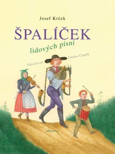Josef Krček, Jindra Čapek: Špalíček lidových písní cena od 94 Kč