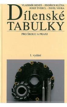 Vladimír Beneš a kol.: Dílenské tabulky cena od 658 Kč