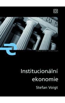 Voigt Stefan: Institucionální ekonomie cena od 206 Kč
