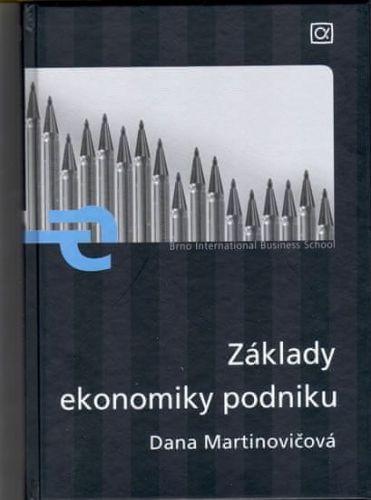 Dana Martinovičová: Základy ekonomiky podniku cena od 189 Kč