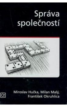 Miroslav Hučka: Správa společností cena od 188 Kč