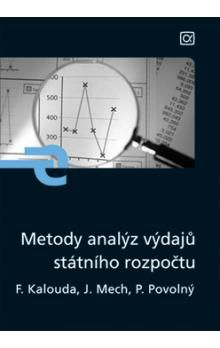 František Kalouda: Metody analýz výdajů státního rozpočtu cena od 195 Kč