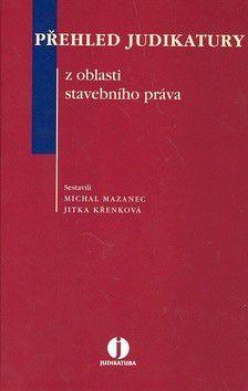 Jitka Křenková; Michal Mazanec: Přehled judikatury cena od 1504 Kč