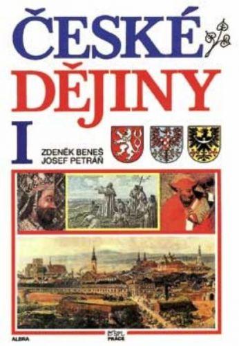 Zdeněk Beneš, Josef Petráň: České dějiny I cena od 161 Kč