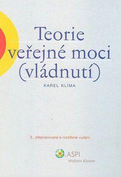 Karel Klíma: Teorie veřejné moci cena od 481 Kč