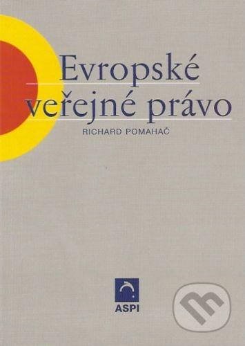 Richard Pomahač: Evropské veřejné právo cena od 276 Kč