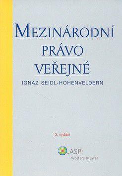 Ignaz Seidl Hohenveldern: Mezinárodní právo veřejné cena od 326 Kč