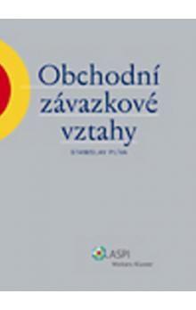 Stanislav Plíva: Obchodní závazkové vztahy cena od 319 Kč