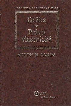 Antonín Randa: Držba Právo vlastnické cena od 748 Kč