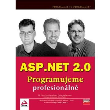 Bill Evjen, Scott Hanselman, Farhan Muhammad, Srinivasa Sivakumar, Devin Rader: ASP.NET 2.0 cena od 955 Kč