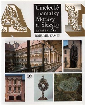 Bohumil Samek: Umělecké památky Moravy a Slezska cena od 200 Kč