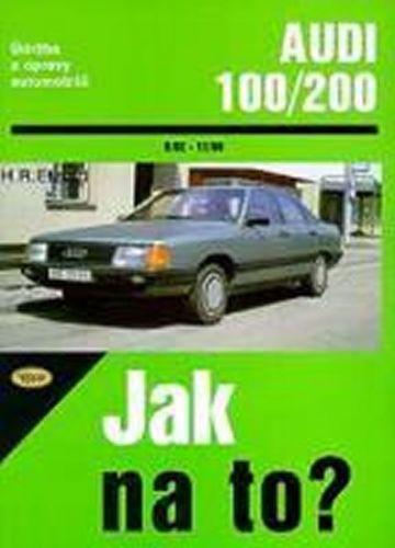 Hans-Rüdiger Etzold: Audi 100/200 od 9/82 do 11/90 cena od 474 Kč