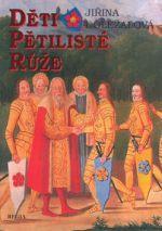 Jiřina Doležalová: Děti pětilisté růže (E-KNIHA) cena od 153 Kč