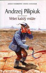 Andrzej Pilipiuk: Věšet každý může cena od 0 Kč