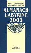LABYRINT Almanach Labyrint 2003 cena od 190 Kč