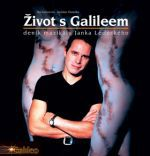 Jaroslav Panenka, Ilja Kučera ml.: Život s Galileem - deník muzikálu Janka Ledeckého cena od 186 Kč
