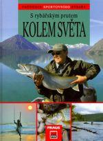 FRAUS S rybářským prutem kolem světa cena od 0 Kč