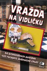 Andrea C. Buschová: Vražda na vidličku cena od 225 Kč