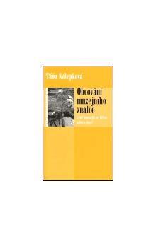 Táňa Nálepková: Obcování muzejního znalce cena od 64 Kč