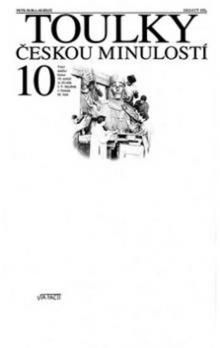 Hora Petr: Toulky českou minulostí 10 - Velcí umělci konce 19. století: A. Dvořák, J. V. Myslbek, J. Neruda, M. Aleš cena od 284 Kč