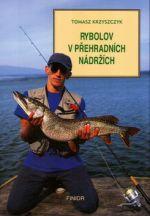 Tomasz Krzyszczyk: Rybolov v přehradních nádržích cena od 242 Kč
