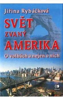Epocha Svět zvaný Amerika cena od 266 Kč