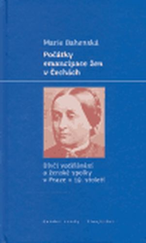 LIBRI Počátky emancipace žen v Čechách cena od 174 Kč
