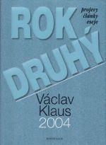 Václav Klaus: Rok druhý - Projevy, články, eseje cena od 0 Kč