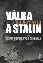 NAŠE VOJSKO Válka a Stalin cena od 150 Kč