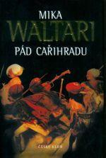 Mika Waltari: Pád cařihradu - 3. vydání cena od 230 Kč