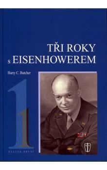 Harry C. Butcher: Tři roky s Eisenhowerem - I. cena od 219 Kč
