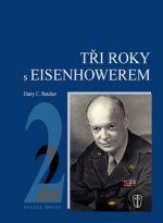 Harry C. Butcher: Tři roky s Eisenhowerem 2 cena od 312 Kč