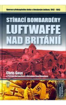 Chris Goss: Stíhací bombardéry Luftwaffe nad Británií cena od 224 Kč