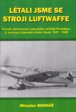 Svět křídel Létali jsme se stroji Luftwaffe cena od 172 Kč