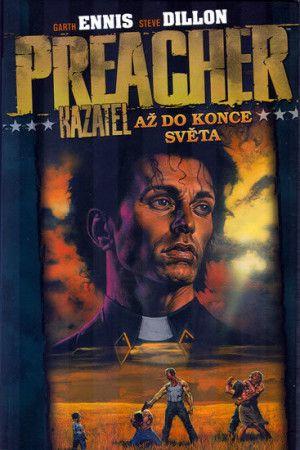 Steve Dillon, Garth Ennis: Preacher Kazatel 2 - Až do konce světa cena od 209 Kč