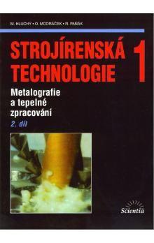 Strojírenská technologie 1, 1. díl cena od 162 Kč
